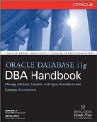 Oracle Database 11G Dba Handbook Paperback Ed