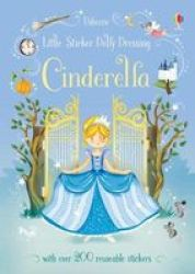 Little Sticker Dolly Dressing Fairytales Cinderella Paperback