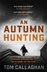 An Autumn Hunting Paperback