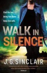 Walk In Silence Paperback