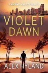 Violet Dawn Paperback