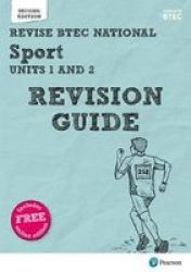 Revise Btec National Sport Units 1 And 2 Revision Guide - Second Edition Mixed Media Product 2 Ed