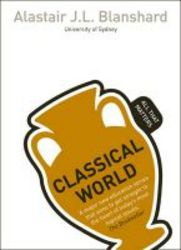 Classical World: All That Matters paperback