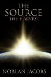 The Source The Harvest Paperback