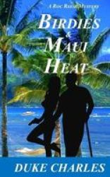 Birdies And Maui Heat - A Roc Reese Mystery Paperback