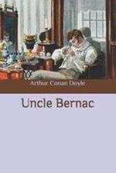 Uncle Bernac Paperback