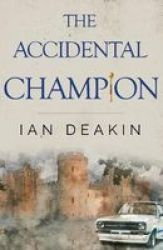 The Accidental Champion Paperback
