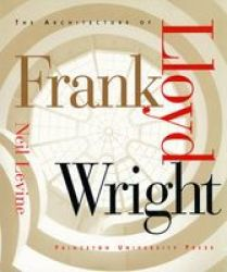 The Architecture Of Frank Lloyd Wright Paperback Revised