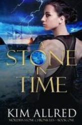 A Stone In Time Paperback