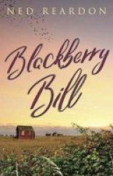 Blackberry Bill Paperback