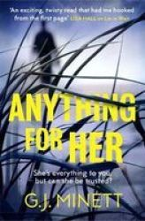 Anything For Her - For Fans Of Lies Paperback