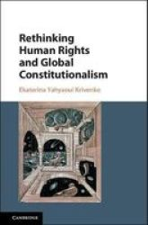 Rethinking Human Rights And Global Constitutionalism: From Inclusion To Belonging