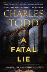 A Fatal Lie - A Novel Hardcover