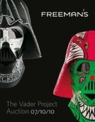 The Vader Project Auction Catalog - 100 Helmets 100 Artists Paperback