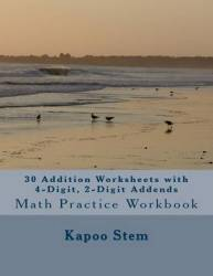 30 Addition Worksheets With 4-digit 2-digit Addends