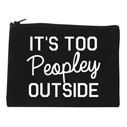 ITS Too Peopley Outside Introvert Emo Cosmetic Makeup Bag Black Medium