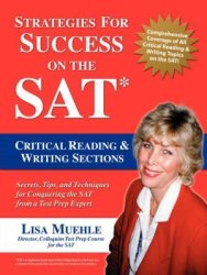 Strategies For Success On The Sat: Critical Reading & Writing Sections