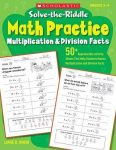 Solve- The -riddle Math Practice Grades 2-4 - Multiplication & Division Facts