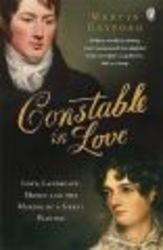 Constable In Love - Love, Landscape, Money and the Making of a Great Painter Paperback