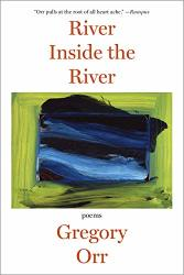 River Inside The River: Poems