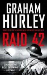 Raid 42 Paperback