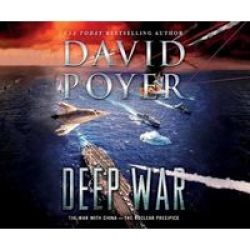 Deep War - The War With China And North Korea - The Nuclear Precipice Standard Format Cd