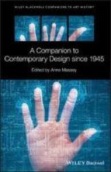 A Companion To Contemporary Design Since 1945 Hardcover