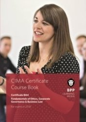 Cima BA4 Fundamentals Of Ethics Corporate Governance And Business Law - Coursebook Paperback