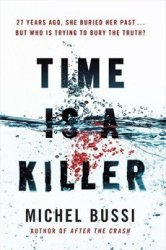 Time Is A Killer - From The Bestselling Author Of After The Crash Hardcover