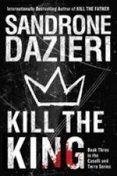 Kill The King Volume 3 Hardcover