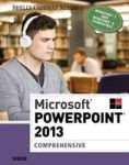 Microsoft Powerpoint 2013 - Comprehensive Paperback