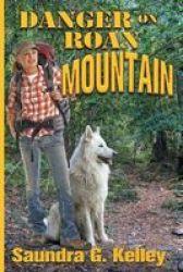Danger On Roan Mountain Paperback