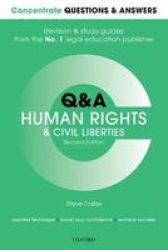 Concentrate Questions And Answers Human Rights And Civil Liberties - Law Q&a Revision And Study Guide Paperback 2ND Revised Edition