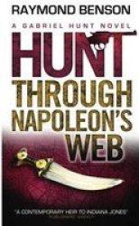 Hunt Through Napoleon& 39 S Web Paperback