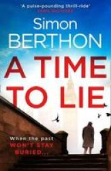 A Time To Lie Paperback