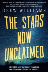 The Stars Now Unclaimed Paperback