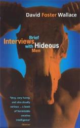 Brief Interviews With Hideous Men David Foster Wallace