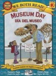 Museum Day dia Del Museo - Spanish english Bilingual Edition English Spanish Paperback