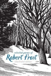 Selected Poems Of Robert Frost - The Illustrated Edition Hardcover