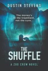 The Shuffle - A Thriller Paperback