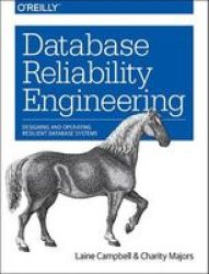 Database Reliability Engineering Paperback