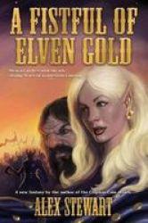 Fistful Of Elven Gold Paperback