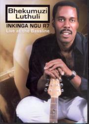 Bhekumuzi Luthuli - Inkinga Ngu R7 - Live At The Baseline DVD