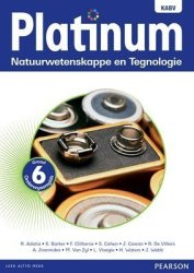 Platinum Natuurwetenskappe En Tegnologie Nkabv: Platinum Natuurwetenskappe En Tegnologie Nkabv: Gr 6: Onderwysersgids Gr 6: Onde