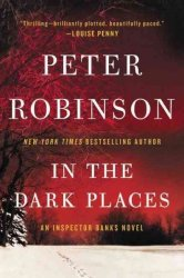 In The Dark Places - An Inspector Banks Novel Paperback