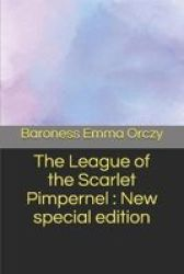 The League Of The Scarlet Pimpernel - New Special Edition Paperback