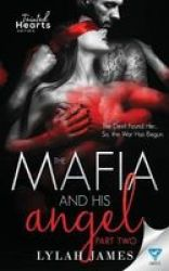 The Mafia And His Angel - Part 2 Paperback