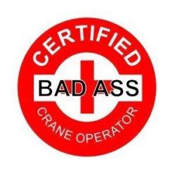 3PCS Certified Bad Ass Crane Operator Funny Hard Hat helmet Stickers