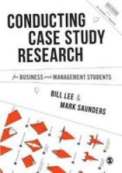 Conducting Case Study Research For Business And Management Students Hardcover