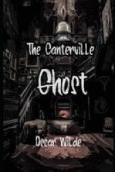 The Canterville Ghost - Annotated Paperback